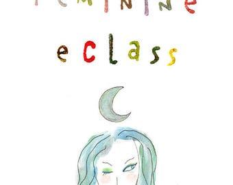 4 Week eClass: Awaken Your Divine Feminine Soul