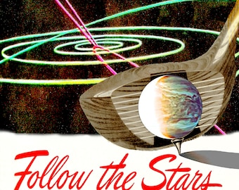 Follow the Stars, Galactic Golf, abstract art,digital collage, golf club, golf ball, planets, galaxy, space, Mid-Century