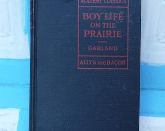 Boy Life on the Prairie - Vintage Jr. High Book by Hamlin Garland 1926 edition