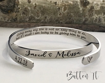Daughter in law gift, cuff bracelet, future daughter in law, gift for bride, giving away my son is not an easy thing to do PERSONALIZED gift