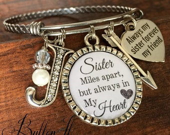 Sister Gift Birthday Mothers Day Bracelet SISTER Jewelry Big Miles Apart But Always In My Heart