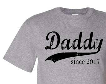 Daddy since ANY year screen print shirt, custom shirt, Father's Day gift, gift for dad, dad to be gift, personalized for men