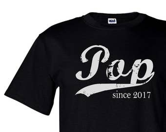 Pop since ANY year screen print tshirt, custom shirt, new grandfather shirt, dad gift, personalized gift, graphic tee