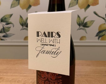 """Letterpress Wine & Spirit Tag - """"Pairs Well With Annoying Family"""""""