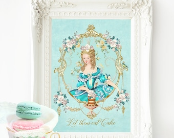 "Marie Antoinette printable, Let them eat cake, wall art, printable gift, Instant Download 8""x 10"", 11""x14"", A4, Personal use"