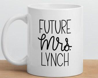 Wedding Mug, Personalized Mug, Bride Mug, Future Mrs. Mug, Valentine's Day Gift, Engaged Mug, Engagement Gift, Future Bride Coffee Mug
