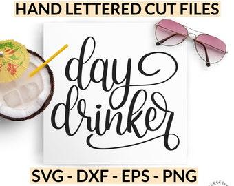 Day Drinker SVG, Wine Glass Svg, Funny T-Shirt Cut File