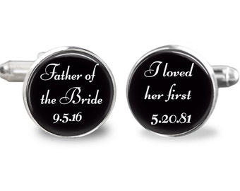 Father of the bride cufflinks, i loved her first cufflinks, wedding cufflinks, custom wedding date cufflinks, gift for men