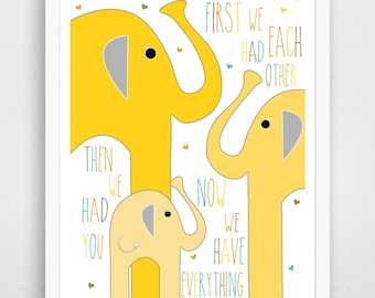 First We Had Each Other Then We Had You Now We Have Everything Print - Elephant Nursery Decor - Elephant Wall Art - Elephant Baby Art
