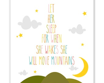 Girl Pink Children's Wall Art / Nursery Decor Let Her Sleep For When She Wakes She Will Move Mountains Poster Print