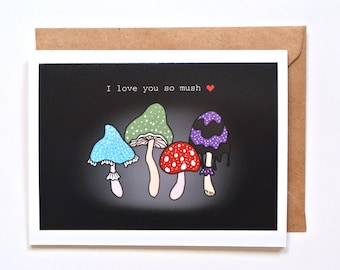 Funny Love Card, Mushrooms greeting card, Witchy Gift, Cute Food pun card, I love you so much, Anniversary card, Funny Valentines day card