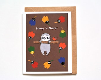 Sloth Hang in there card, Cute Sloth Greeting card, Retro card, Sloth Art print, Sympathy card, Thinking of you card, Friend Support card