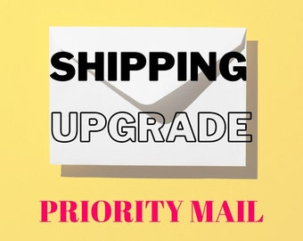 Shipping Upgrade - Priority Mail