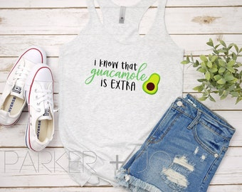 c587d53b3825f I know that Guacamole is Extra Women s Racerback Tank Top