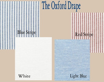 The Oxford Drape With Lining - You pick the color