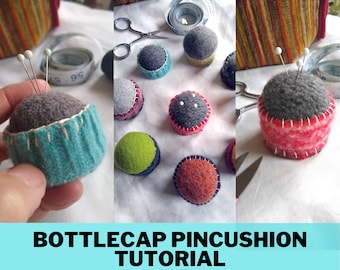 Sew a Bottlecap Pincushion, Tutorial, Pictorial, Instructions, Upcycled Felt
