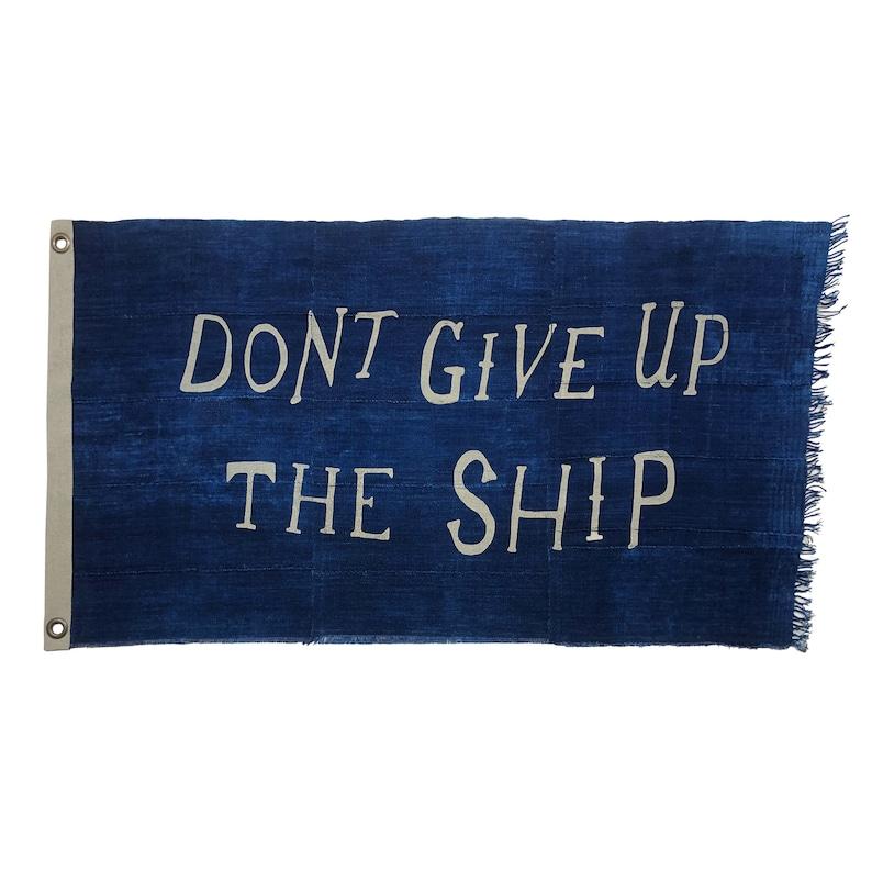 Vintage Indigo Flag Don't Give Up the Ship 100% Cotton image 1