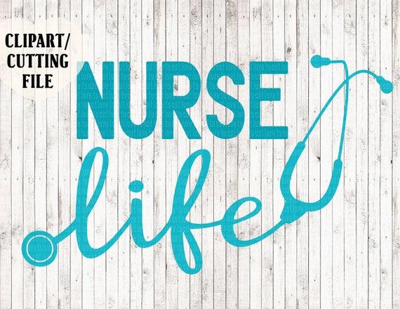 Nurse Life Svg Nurse Svg Nursing Svg Files Nurse Cut Files Etsy