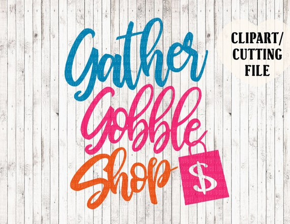 11+ Gather Gobble Shop Svg – Small Commercial Use Svg & Instant Download Image