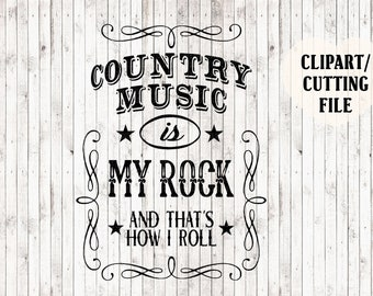 country music is my rock and that's how i roll svg file, country svg, country music svg, country cut files, tank top svg, country girl svg