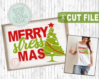 merry stressmas svg, merry Christmas svg, Christmas cut file, Christmas shirt svg, funny Christmas svg, tumbler svg, pillow svg, svg designs