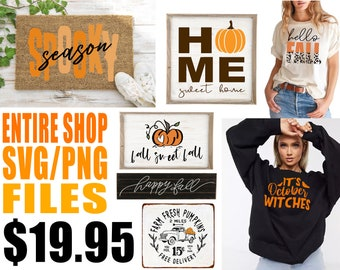 entire shop svg bundle, cut files for cricut silhouette, sublimation designs downloads, png files for shirts, fall svg, halloween svg & more