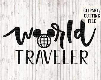 world traveler svg, disney svg, epcot svg, disney tshirt svg, epcot shirt svg, disney cut files, park hop svg, mickey mouse svg, htv svg