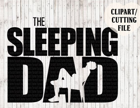 The Sleeping Dad Svg The Walking Dead Svg Fathers Day Svg Etsy