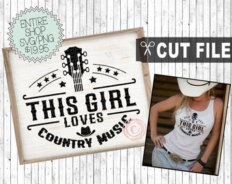 this girl loves country music svg cut file, commercial use, instant download, country girl saying, cowgirl shirt, png printable clipart
