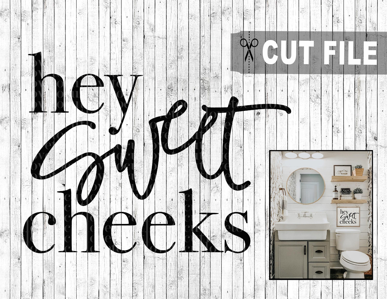 Hey Sweet Cheeks Printable Wall Art Bathroom Digital Print