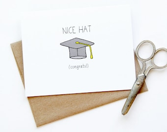 Graduation Card - Congratulations Card - Nice Hat
