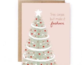 Funny Holiday Card - Funny Christmas Tree Card - Tree Corpse