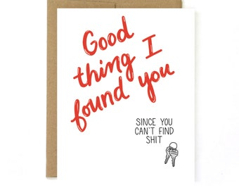 Funny Valentines Day Card - Card for Husband - You Found Me