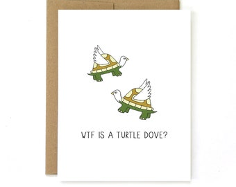 Funny Holiday Card - Turtle Dove