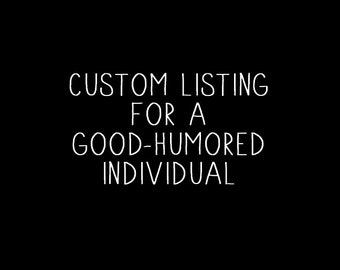 Custom Listing for Ali