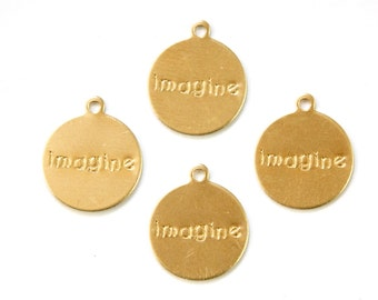 IMAGINE Round Raw Brass Word Charm Drop with Loop (8) chr192P