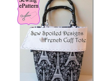 2- PDF Sewing Pattern, Sew Spoiled French Cuff Tote and Pincushion