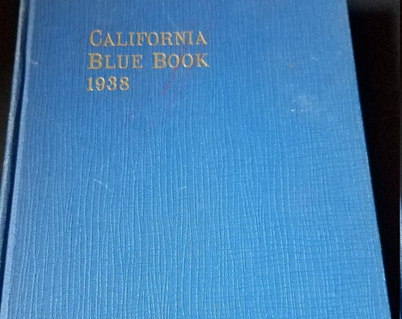 1938  History of California Blue Book & State Roster