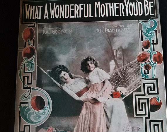 1920s Sheet Music What a Wonderful Mother