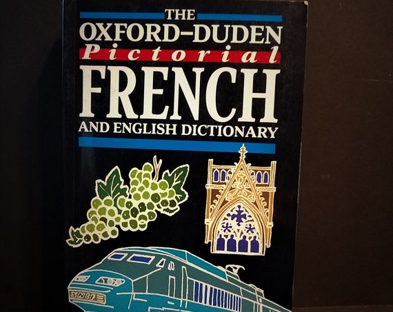 The Oxford-Duden Pictorial French/English Dictionary