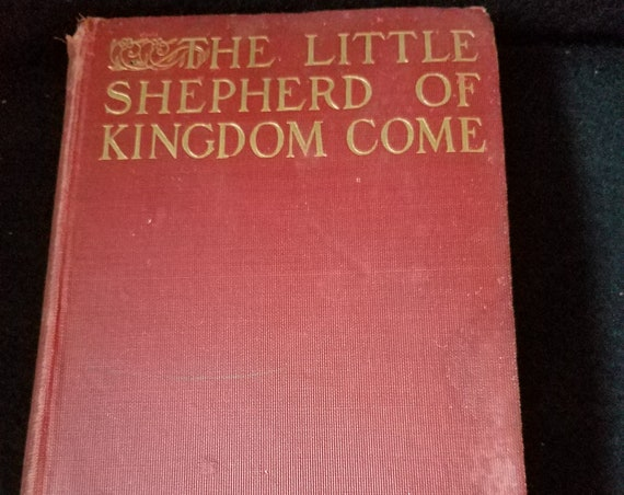 1903 The Little Shepherd of Kingdom Come by John Fox Jr.