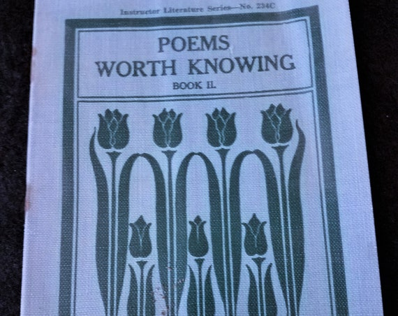 1939 Poems Worth Knowing Instructor Literature Series 234C