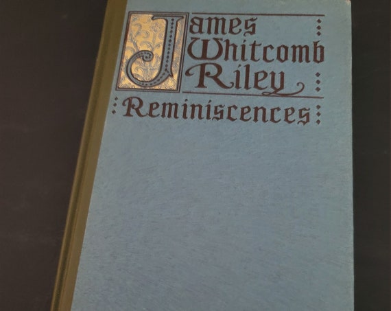 James Whitcomb Riley Reminiscences by Clara Laughlin