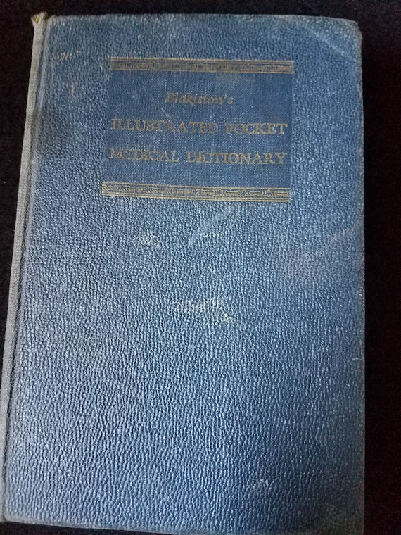 Blakiston's Illustrated Pocket Medical Dictionary 1954