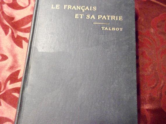 1918 Le Francais Et Sa Patrie for Schools and Colleges