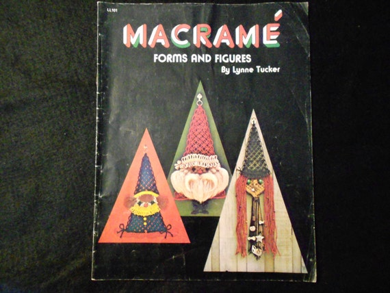 1975 Macrame Forms & Figures by L. Tucker