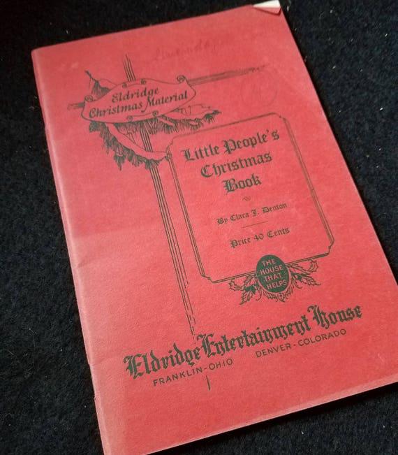 Little Peoples Christmas Book/Eldridge Christmas Material/Clara Denton/Songs