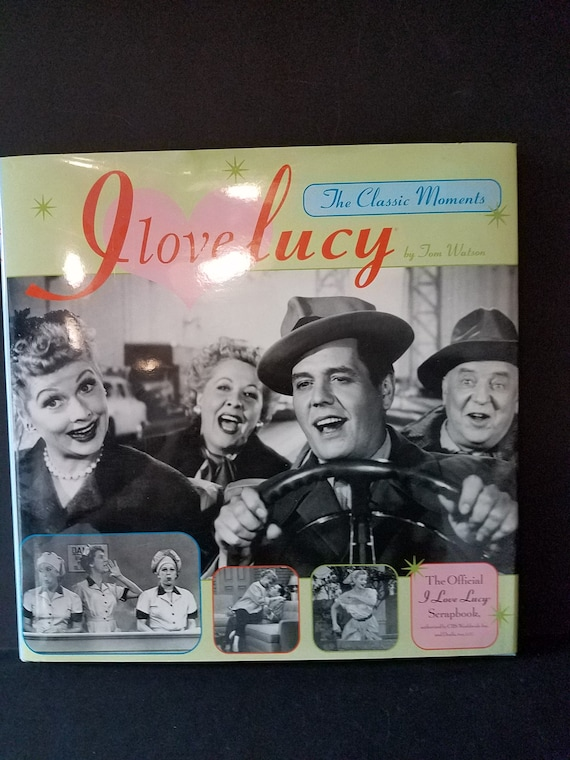 I Love Lucy Scrapbook by Tom Watson