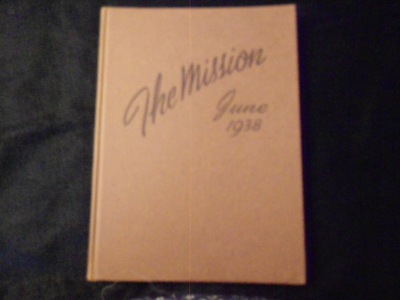 Yearbook/ 1938/ Mission High School/ San Francisco