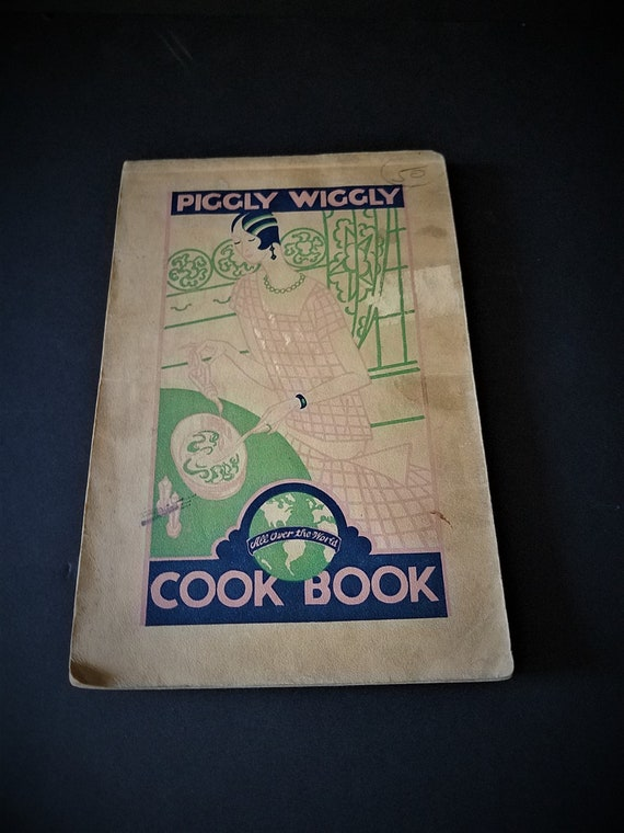 1920s Piggly Wiggly Cookbook